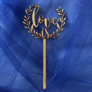 Love Is Wood Cake Topper